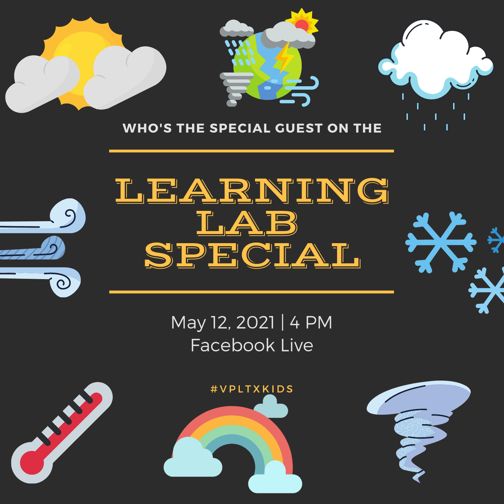 Who's the Special Guest on the Learning Lap Special, May 12th at 4PM in Facebook Live